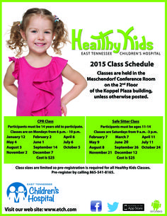 Healthy Kids Class Schedule for 2015 - Class sizes are limited, so pre-registration is required for all classes. Pre-register by calling 865-541-8165