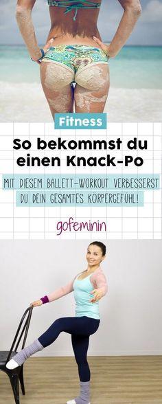 Mit DIESEM Ballett-Workout bekommst du einen knackigen Po, schlankere Beine und ein verbessertes Körpergefühl!
