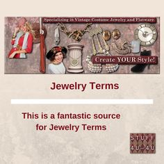 This is a great resource for Jewelry Terms!