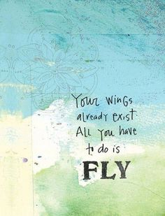 ".""All you have to do is fly"" tattoo words"