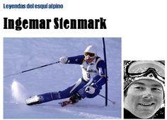 MarioPuenteSki: LEYENDAS DEL ESQUI ALPINO - INGEMAR STENMARK