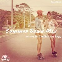 Summer Down Mix(夏バテ2012)-DJ USK(Britcore Boyz) by DJ USK(Britcore Boyz) on SoundCloud
