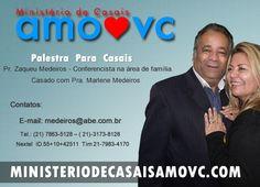 Pr. Zaqueu Medeiros Casado com Pra. Marlene Medeiros, Conferencista na área de família.
