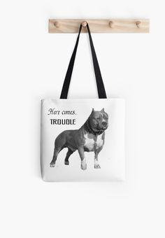 FOR EVERY  PITBULL OWNER, THESE ARE MUST-HAVE ITEMS ON YOUR BUCKET LIST • Also buy this artwork on bags, apparel, phone cases, and more. Casual Wear Women, Here Comes, Must Have Items, Pitbulls, Bucket, Phone Cases, Tote Bag, Artwork, Stuff To Buy