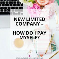 New Limited Company: 'How Do I Pay Myself?' Part 1 - Dividends