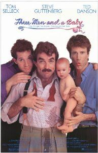 Three Men and a Baby - 80s movie starring Tom Selleck, Steve Guttenberg and Ted Danson