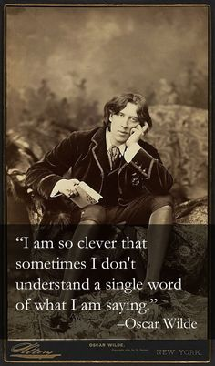 Witty things that Oscar Wilde has said. I just adore Oscar Wilde! Citation Oscar Wilde, Oscar Wilde Quotes, Words Quotes, Me Quotes, Funny Quotes, Sayings, People Quotes, Music Quotes, Wisdom Quotes