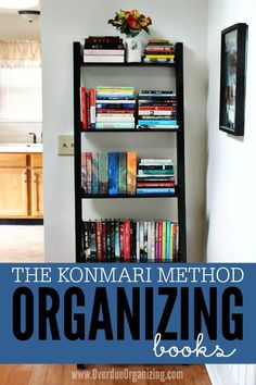 Home organization advice from marie kondo decluttering for Minimalist living decluttering for joy health and creativity
