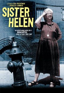 """Sister Helen (2003)  """"One of the most unanimously acclaimed documentaries in recent years and winner of the coveted Sundance Film Festival Directing Award, this compelling film is an inspirational and uplifting portrait of a truly colorful and most unusual New York character.""""  **You can't help but love this woman.  Watch Trailer: https://www.youtube.com/watch?v=QOPnTMCagw0"""
