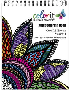 50 Original Flowers To Color - Colorful Flowers Volume 1 by ColorIt - Adult Coloring Book -Hardback, Spiral Binding, Blotter,Acid Free Paper Coloring Book Art, Mandala Coloring, Adult Coloring Pages, Doodle Coloring, Anti Stress Coloring Book, Doodle Books, Hand Drawn Flowers, Christmas Drawing, To Color