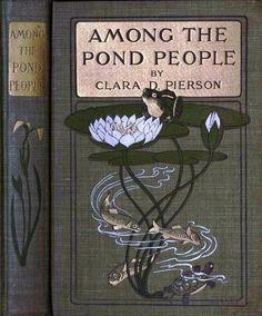 Among the Pond People ~ETS #vintagebooks #antiques #beautifulbooks
