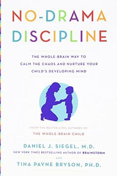 No-Drama Discipline: The Whole-Brain Way to Calm the Chaos and Nurture Your Child's Developing Mind by Daniel J. Siegel http://smile.amazon.com/dp/0345548043/ref=cm_sw_r_pi_dp_xuELub08CK6NC