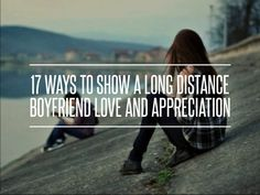 17. Plan a Vacation Together - 17 Ways to Show a Long Distance Boyfriend Love and Appreciation ... → Love