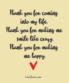 28 Thank You Quotes Quotes, Romantic Quotes Cute Love Quotes, Love Quotes For Her, Romantic Love Quotes, Love Yourself Quotes, New Quotes, Inspirational Quotes, You Make Me Smile Quotes, Crazy For You Quotes, Thank You For Loving Me