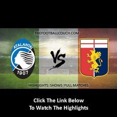 [Video] Serie A Atalanta vs Genoa Highlights - http://thefootballcouch.com/atalanta-vs-genoa-highlights/ -  #Atalanta #Genoa #SerieA #soccerhighlights #footballhighlights # football #soccer #futbol #futebol #fussball #italianfootball