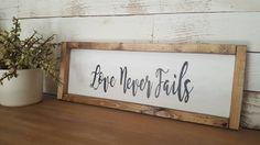 Love Never Fails wood framed decor sign by HomeofTreChic on Etsy https://www.etsy.com/listing/483527667/love-never-fails-wood-framed-decor-sign