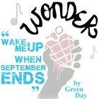 WONDER Palacio R.J. Novel When September Ends Green Day Analysis  NOVEL = Wonder by R.J. Palacio LEVEL = 5-12 COMMON CORE = CCSS.ELA-Literacy.RL.7 ...