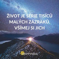 Souhlasíte? Podívejte se na dalších 30 skvělých inspirativních citátů o životě, úspěchu nebo lásce. #citáty #citaty #citat #citát #quote #quotes #inspirationalquote #motivationalquote Love Life, Real Life, My Love, Love Quotes, Inspirational Quotes, Christ Quotes, Tarot, Quotations, Dreaming Of You