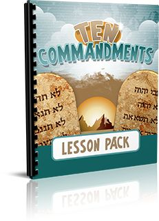 Ten Commandments Lesson Pack