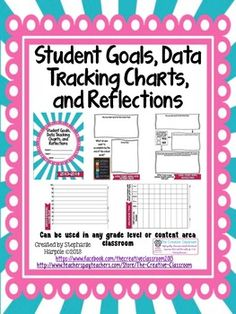 Great way to give student's the responsibility of setting goals, tracking their own data, and reflecting upon their learning.