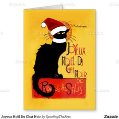 Joyeux Noel Du Chat Noir Greeting Card by #SpoofingTheArts #lechatnoir #Gravityx9 #Zazzle -