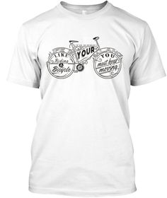 Life Is Like Riding Bicycle  White T-Shirt Front