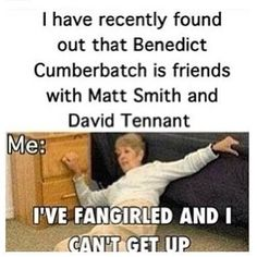 I've fangirl and I can't get up