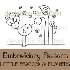 Little Peacock and Flowers 15053 – Cute Embroidery Pattern – PDF – Mod whimsical… - Stickerei Ideen Cute Embroidery Patterns, Modern Embroidery, Embroidery Applique, Cross Stitch Embroidery, Machine Embroidery, Embroidery Designs, Flower Embroidery, Flower Patterns, Design Patterns