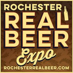 Area Activity Guide: Rochester Real Beer Expo | South and Hickory Place