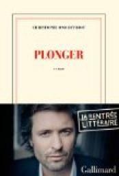Coup de coeur de Martine : Plonger - Christophe Ono-Dit-Biot