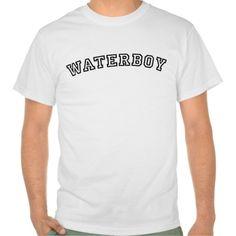 Waterboy Sports Humor Tee T Shirt, Hoodie Sweatshirt
