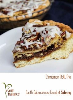 Cinnamon Roll Pie  vegan, plantbased, earth balance, made just right