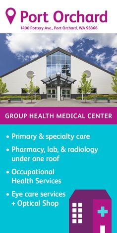 The Group Health Port Orchard Medical Center specializes in primary care, featuring family medicine and pediatric physicians. You'll also find a pharmacy, lab, radiology, and injection room on site as well as eye care and several specialty services. Port Orchard, Group Health, Optical Shop, Primary Care, Radiology, Medical Center, Pediatrics, Pharmacy, Lab