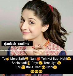 Hahahahahaha Sahe Kuch B Attitude Quotes Quotes Attitude
