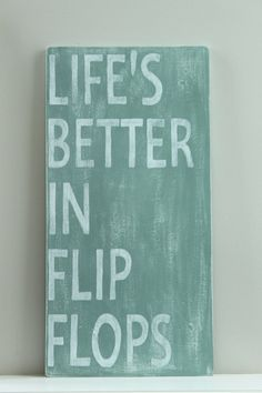Beach Sign, Custom Wood Sign, Beach Quote, Life's Better in Flip Flops, Wall…