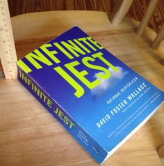 Infinite Jest by David Foster Wallace | 25 Books To Read Before You Die