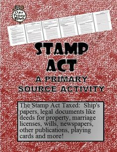 Grenville also asked Parliament to pass stamp act in 1765. Stamp Act- placed new duties on legal documents like wills, diplomas, and marriage papers. Also taxed newspapers, almanacs, playing cards and dices. All items had to carry a stamp showing that the tax had been paid . Stamp taxes were used in Britain to raise money. Never had imposed on colonists before
