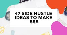 47 Best Side Hustle Ideas for 2020 - I Like To Dabble New Career, Hustle, Online Jobs, Online Courses, Like Me, Ideas, How To Make Money, Apps, Projects