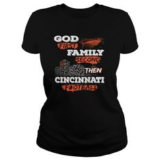 Cincinnati football - God first, family second #gift #ideas #Popular #Everything #Videos #Shop #Animals #pets #Architecture #Art #Cars #motorcycles #Celebrities #DIY #crafts #Design #Education #Entertainment #Food #drink #Gardening #Geek #Hair #beauty #Health #fitness #History #Holidays #events #Home decor #Humor #Illustrations #posters #Kids #parenting #Men #Outdoors #Photography #Products #Quotes #Science #nature #Sports #Tattoos #Technology #Travel #Weddings #Women