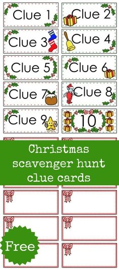 Free Christmas Scavenger hunt clue cards for those Chrismas Scavenger hunts with the kids. 10 cards with clue numbers on the front and space to write clues on the back.