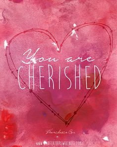 INSTANT DOWNLOAD // You are Cherished Mantra 8x10 by franchescacox