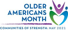 OAM 2021 Materials   ACL Administration for Community Living Days And Months, Long Term Care, Life Insurance, Make Your Mark, Finding Joy, Inspire Others, Caregiver, Acting, Encouragement