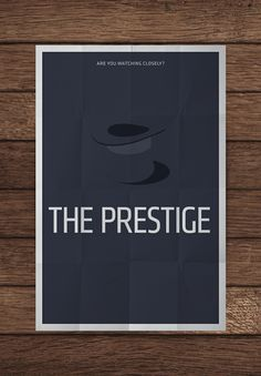 big fan of minimalist posters and the tagline of this movie. if you haven't seen it, see it