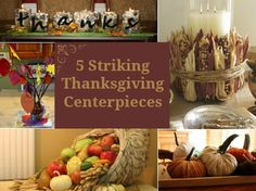 I really like the Indian corn candle centerpiece!  DIY Thanksgiving Centerpieces - Craftfoxes