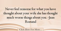Jean Rostand Quotes About Marriage - 43982