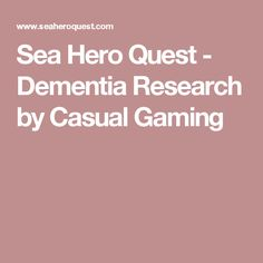 Sea Hero Quest - Dementia Research by Casual Gaming