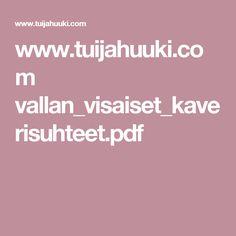www.tuijahuuki.com vallan_visaiset_kaverisuhteet.pdf Pdf