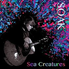 SOAK - Sea Creatures