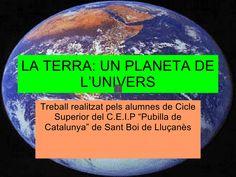 LA TERRA, UN PLANETA DE L'UNIVERS by mambla via slideshare
