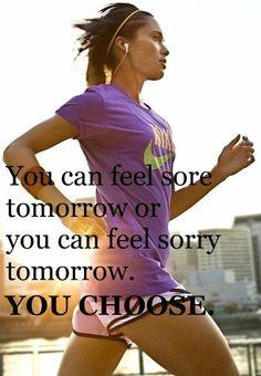 You can feel sore tomorrow or sorry tomorrow.